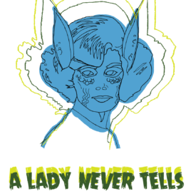 A Lady Never Tells – Art Print